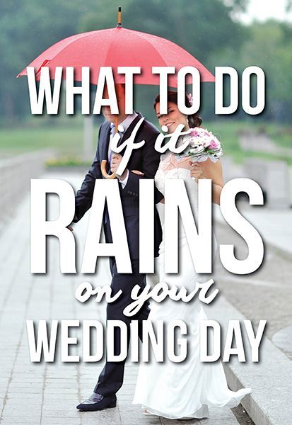 What to do if it rains on your wedding day!