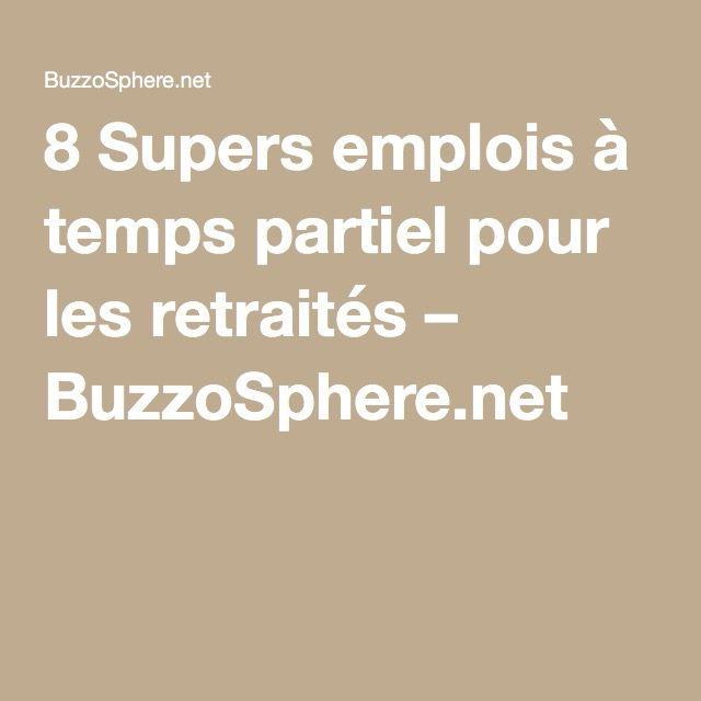 8 Supers emplois à temps partiel pour les retraités – BuzzoSphere.net