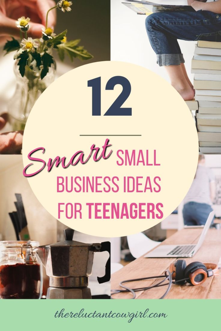 12 Smart Small Business Ideas for Teenagers in 2020