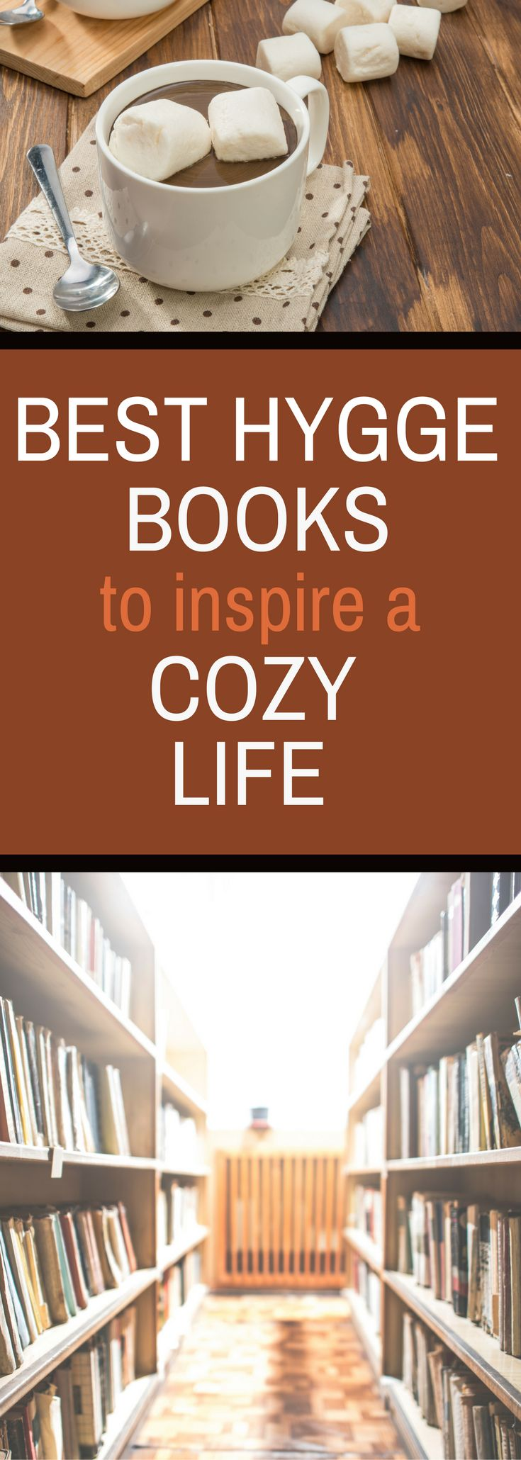 Best Hygge Books to Inspire a Cozy Life - Learn More About Creating a Life You Love