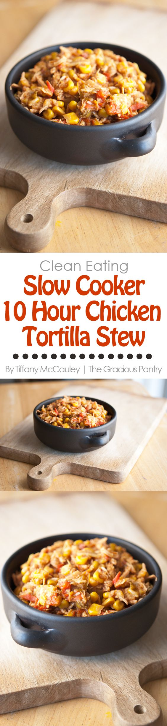 Clean Eating Slow Cooker Tortilla Chicken Stew. A fabulously easy recipe that…