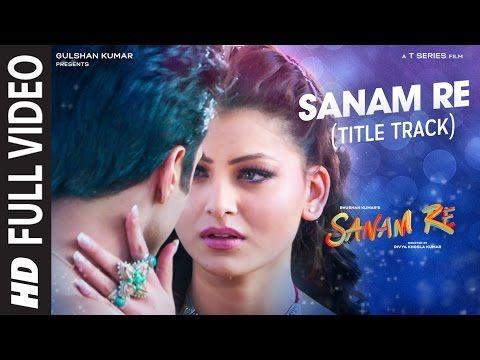 Presenting SANAM RE Title Song Full Video from Divya Khosla Kumar directed movie SANAM RE starring PULKIT SAMRAT , YAMI GAUTAM, URVASHI RAUTELA in leading roles. The song Sanam Re is beautifully song by ARIJIT SINGH composed and written by MITHOON.  SONG : SANAM RE ARTIST :  MITHOON FEATURING ARIJIT SINGH ADDITIONAL VOCALS : ANIRUDH BHOLA MUSIC COMPOSED, ARRANGED AND PRODUCED BY MITHOON LYRICS : MITHOON MIXED AND MASTERED BY ERIC PILLAI ASSIT MIX ENGINEERS - MICHAEL PILLAI , LUCKY. SONG…