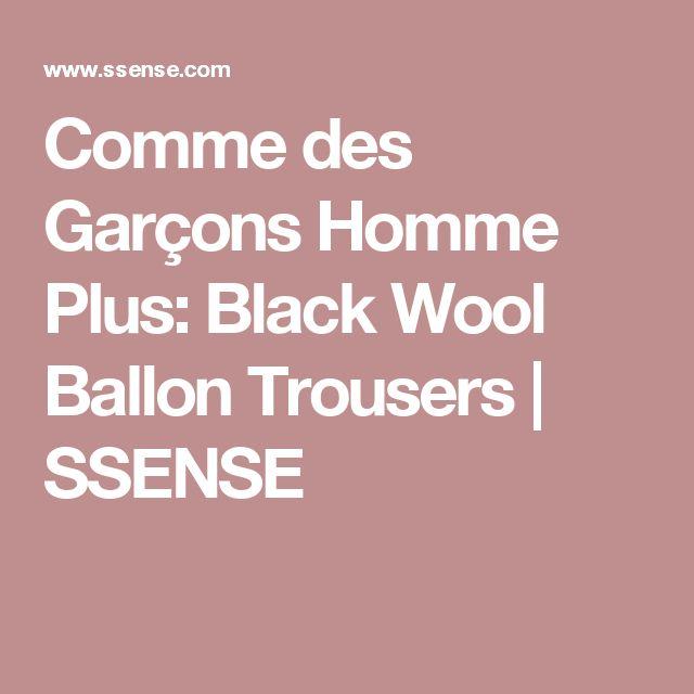 Comme des Garçons Homme Plus: Black Wool Ballon Trousers   SSENSE