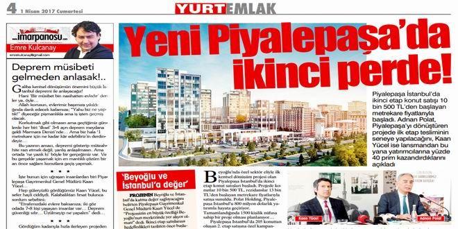 Piyalepaşa İstanbul, kentsel dönüşüm alanında uzman ellerde büyüyen bir proje… Piyalepaşa, sadece yaşam standartlarını yükseltmekle kalmıyor; bölgenin deprem güvenliği açısından da en büyük değişim hamlesini başlatıyor… imarpanosu.com Genel Yayın Yönetmeni Emre Kulcanay; şantiyeyi gezdi, Piyalepaşa Gayrimenkul Genel Müdürü Kaan Yücel ile konuştu ve izlenimlerini bugünkü Yurt Emlak sayfasındaki köşesinde kaleme aldı… İşte o yazı; Deprem ...