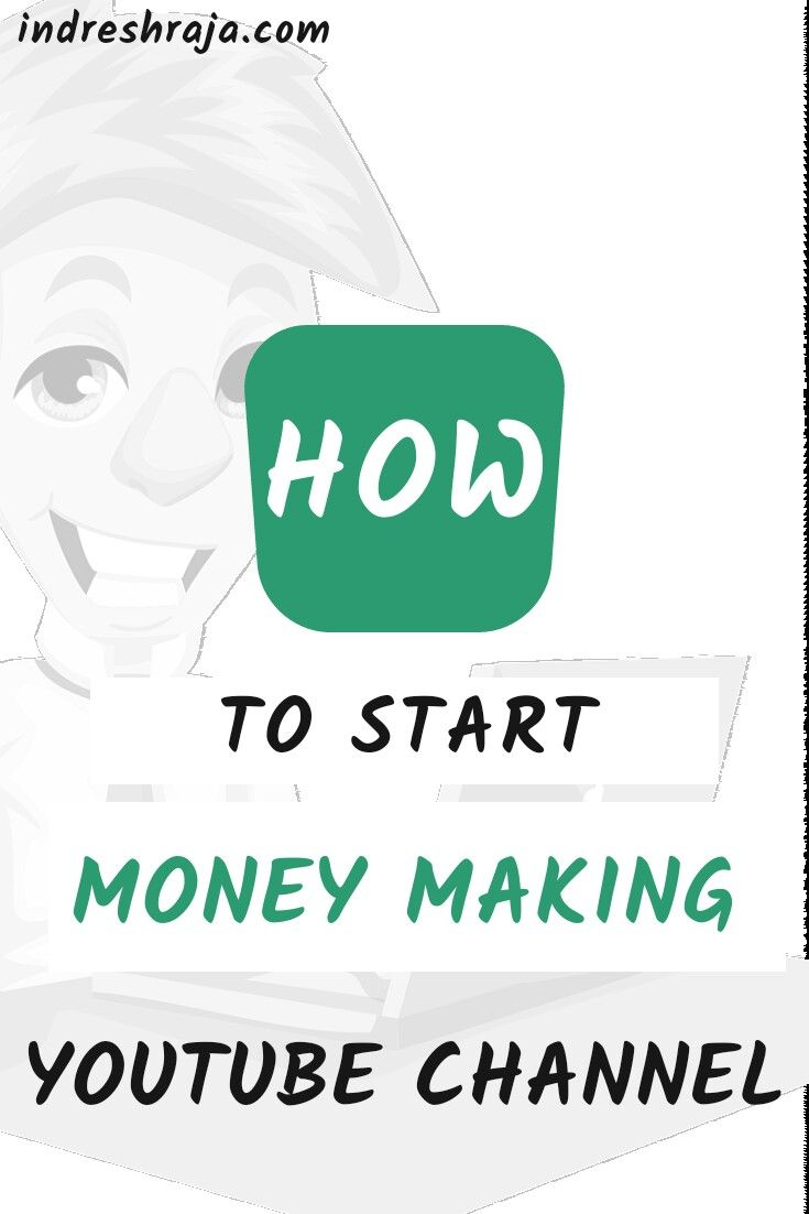 How To Create Your Own Youtube Channel And Get Paid