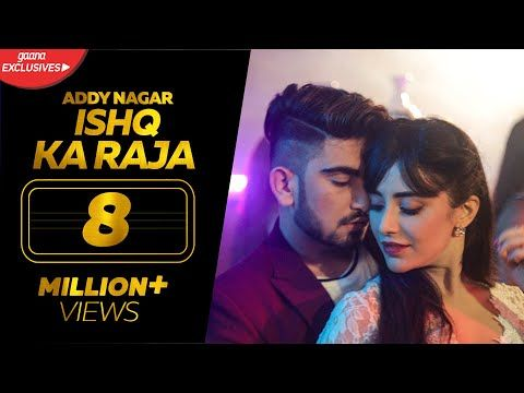 Ishq Ka Raja - Addy Nagar (Official Video)- Hamsar Hayat - New Hindi