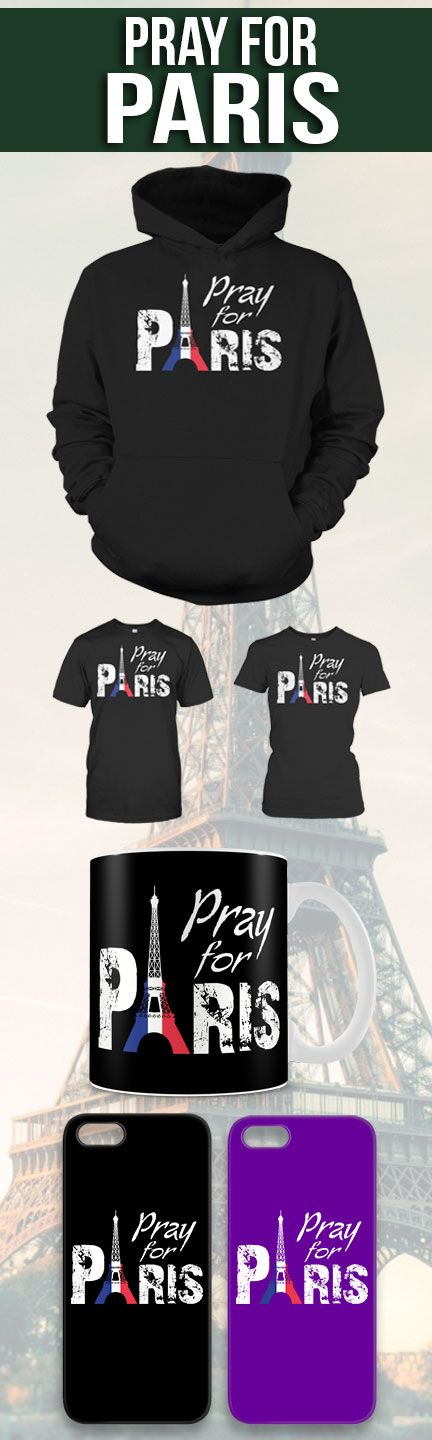 Pray For Paris Shirts! Click The Image To Buy It Now or Tag Someone You Want To Buy This For.  #paris