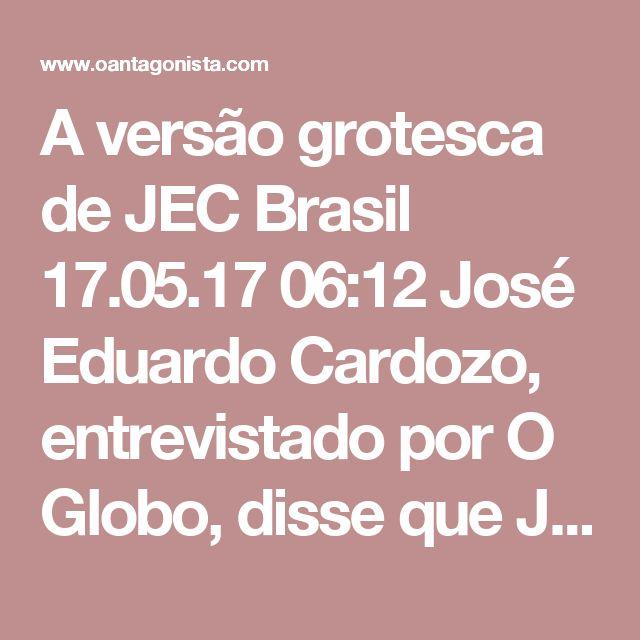 """A versão grotesca de JEC  Brasil 17.05.17 06:12 José Eduardo Cardozo, entrevistado por O Globo, disse que João Santana desmentiu a versão de sua mulher sobre os e-mails clandestinos de Iolanda. Leia aqui: """"Ela (Mônica) diz que recebeu uma mensagem, que essa mensagem não estava clara se era sobre a prisão, e que depois Dilma pede um telefone seguro, liga para o João Santana e diz que ele ia ser preso, porque o José Eduardo Cardozo viu o papel (mandado de prisão) rolando pelas mesas. O…"""