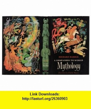 8 best torrents ebook images on pinterest pdf tutorials and book a companion to world mythology 9780385280839 richard w barber isbn 10 fandeluxe Image collections