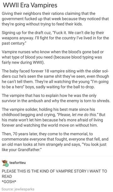 WWII Era Vampires< MY FEELS! I WANNA CRY... FOR A VAMPIRE! What has become my life? I wanna write it