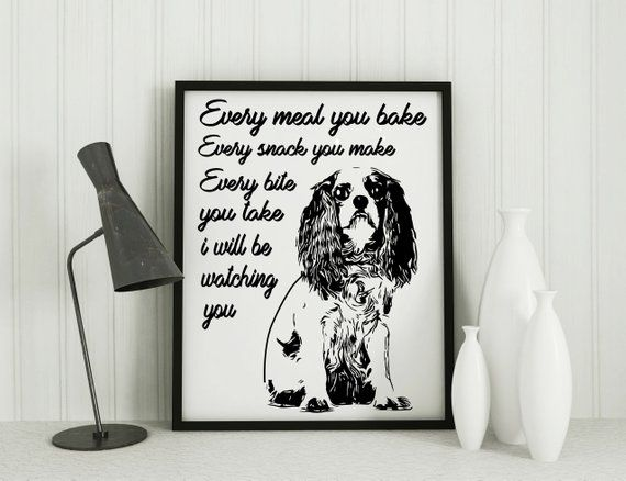 Cavalier King Charles Spaniel Dog Gifts Art Print Funny Quote