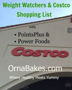 Costco Shopping List with Weight Watchers PointsPlus and Power Foods - OrnaBakes.
