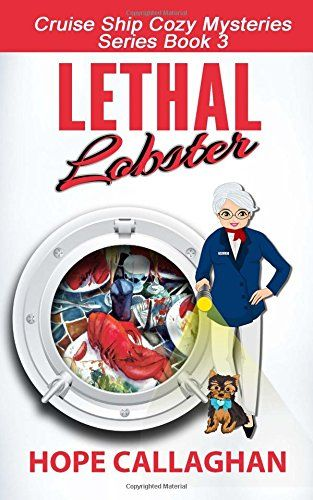 Lethal Lobster (Cruise Ship Christian Cozy Mysteries Seri... https://www.amazon.com/dp/1517300436/ref=cm_sw_r_pi_dp_y0vzxbGJ9FWDV