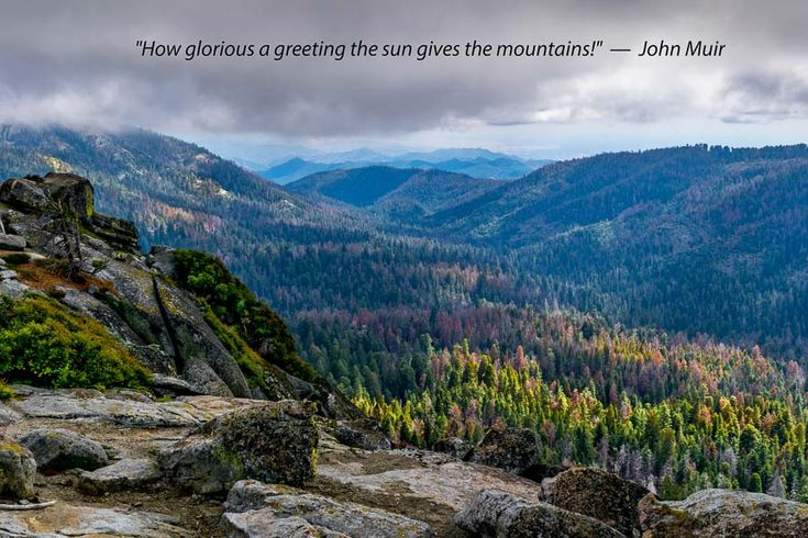 """A photograph by Jeffrey Ross taken at Kings Canyon, CA and reflects the John Muir quote: """"How glorious a greeting the sun gives the mountains!"""""""