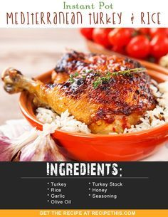 Instant Pot Recipes | Instant Pot Mediterranean Turkey & Rice brought to you by recipethis.com