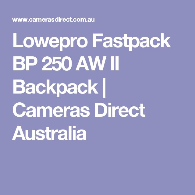 Lowepro Fastpack BP 250 AW II Backpack | Cameras Direct Australia