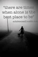 have to get use to being alone quotes - Bing images