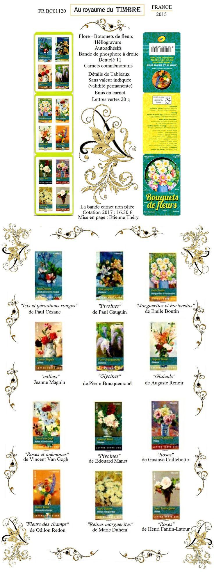 Bouquets de fleurs peints par des Maîtres repris sur ce carnet de timbres émis par la France en 2015 ❄ FR BC01120 ❄ #ArtNumérique #AuRoyaumeDuTimbre #Timbres #Photocomposition  #AlbumNumérique #DocumentPhilatélique #TimbresFrance2015 #fleurs #ArtetCollections #Illustrations