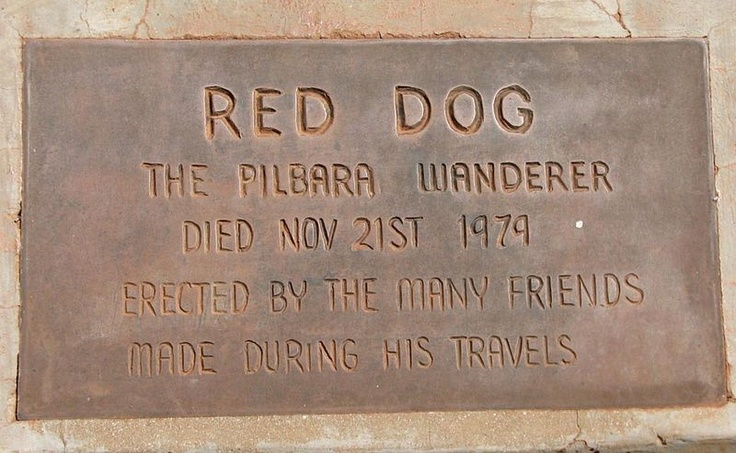 Red Dog, The Pilbara Wanderer.