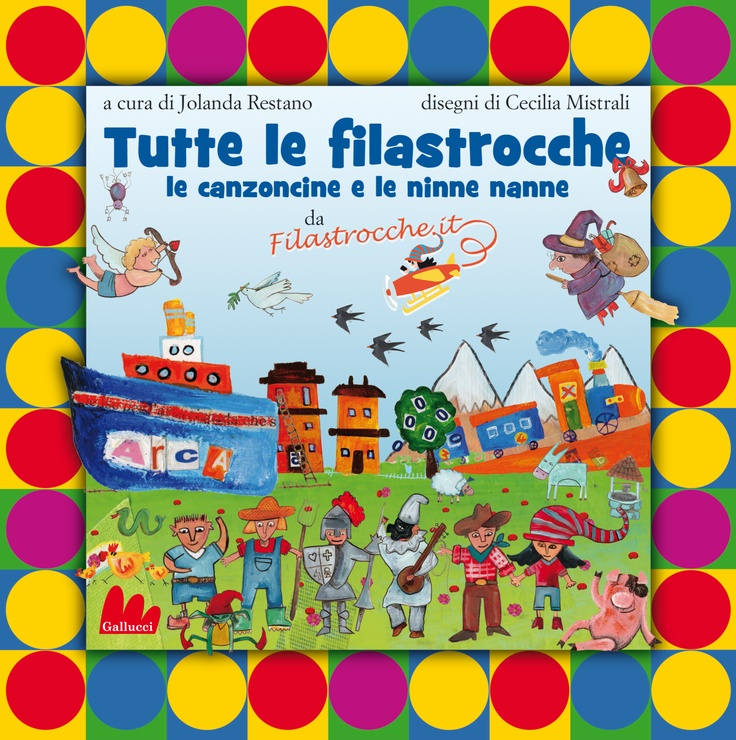 le filastrocche di filastrocche.it (ed. Gallucci - 2012)