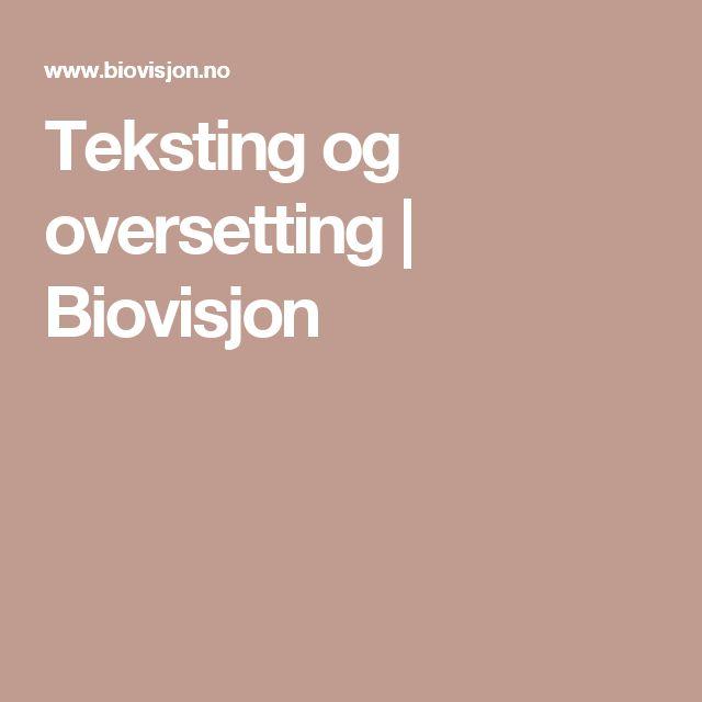 Teksting og oversetting | Biovisjon