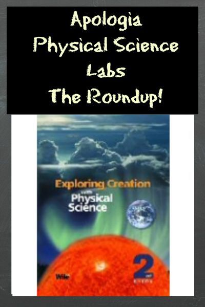 Apologia Physical Science Labs - The Roundup!