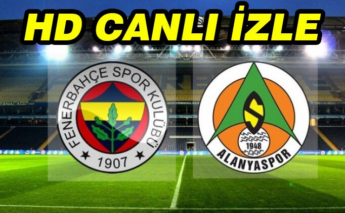 Bedava Izle Fenerbahce Alanyaspor Maci Sifresiz Canli Izle 7 Ocak 2021 2021 Spor Izleme Mac