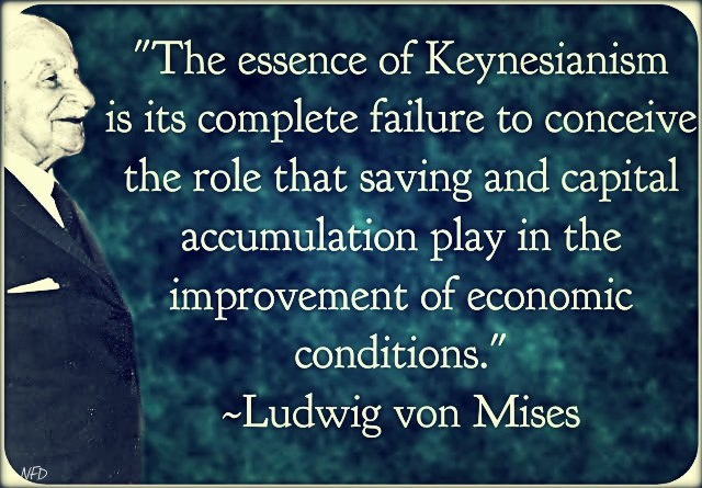 Von Mises on the essence of Keynesianism