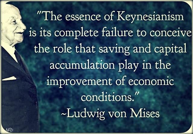 Von Mises on the essence of Keynesianism