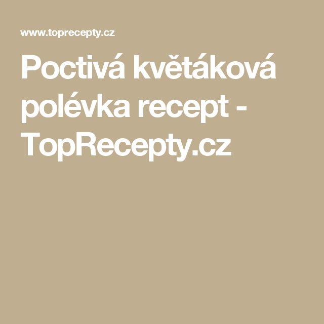 Poctivá květáková polévka recept - TopRecepty.cz