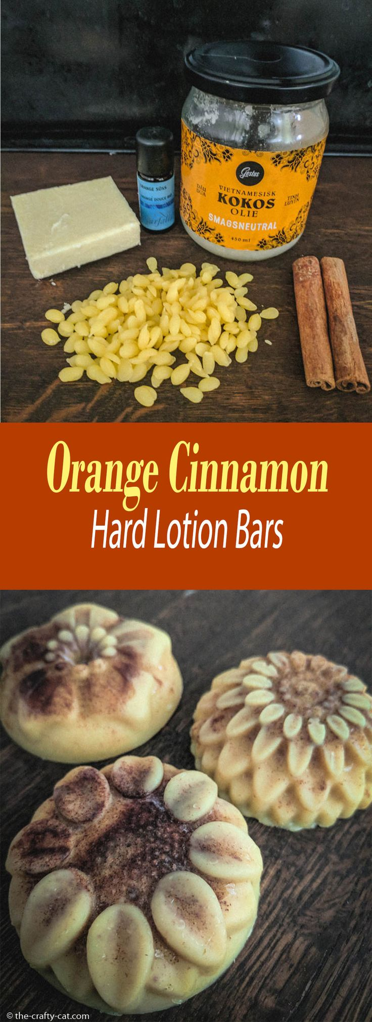 Hard Lotion Bars with Sweet Orange Oil and Cinnamon. All natural. Preservative free. Suitable for sensitive skin. #lotionbars #cinnamon #natural #skincare #sensitiveskin