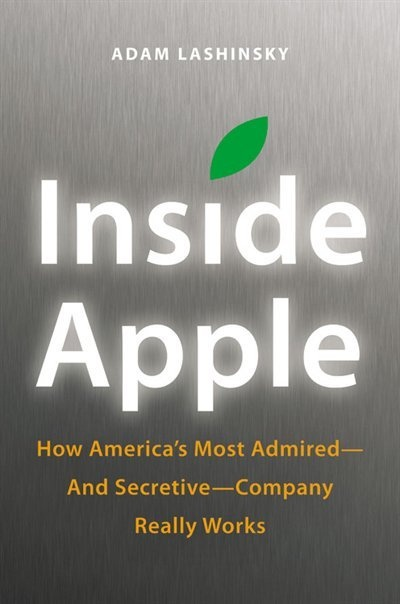 Inside Apple: How America's Most Admired--and Secretive--company Really Works    I'm looking forward to this peek under the hood at Apple.