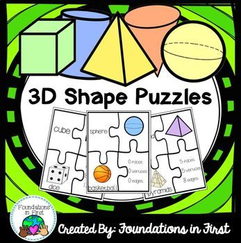 3D Shapes ~ Shapes Puzzles- Common Core Aligned This shapes activity set includes 6 different 4-piece puzzles to help your students practice identifying the different attributes of common 3D. Each puzzle asks students to match the shape name, attributes (number