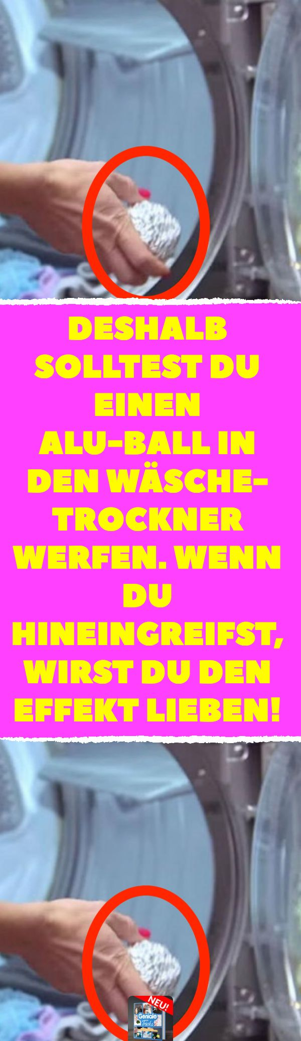Deshalb solltest du einen Alu-Ball in den Wäschetrockner werfen. Wenn du hinein…