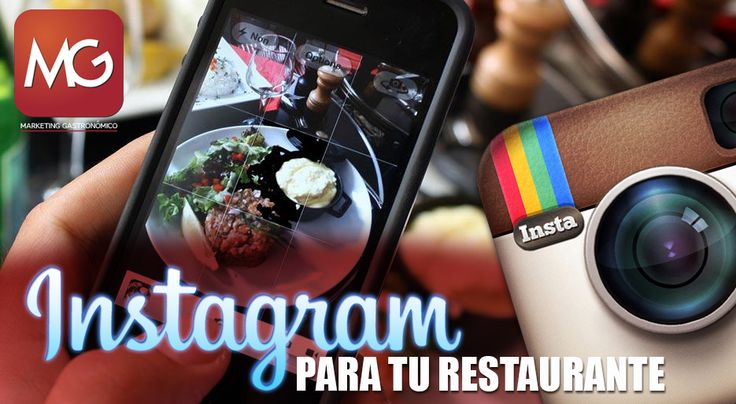 Instagram, la mejor vitrina para tu restaurante