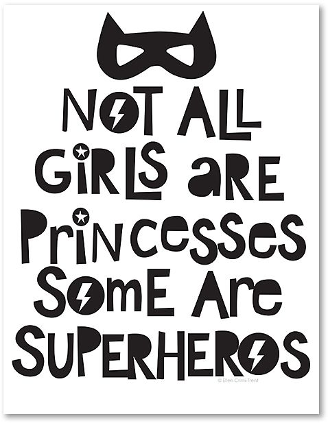 Black & White 'Not All Girls Are Princesses' Print