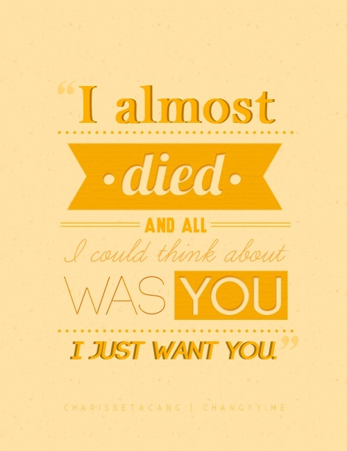 Castle TV Quotes - I almost died and all I could think about was you.   Castle TV show, Kate Beckett quote