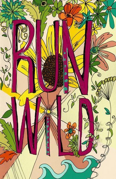 Run Wild Art Print by molly whalen
