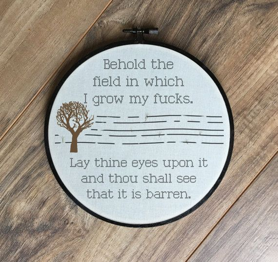 Field of f*cks barren hoop print // funny embroidery hoop art humerus home decor print art