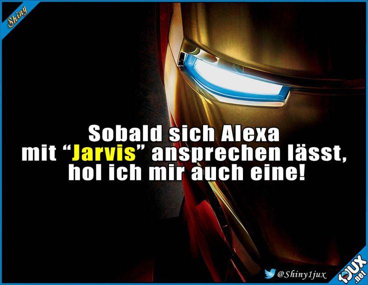Ich will Ironman sein! #Ironman #Alexa #sowahr #vollcool #lustige #Sprüche