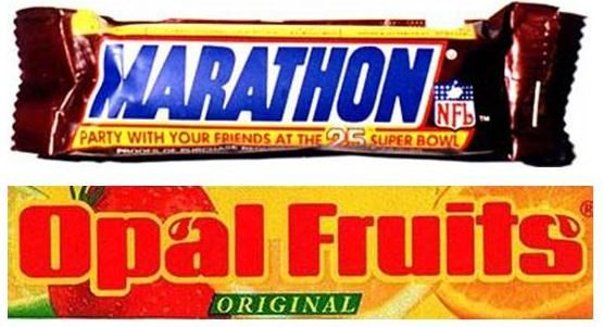 Marathon & Opal Fruits as they were then called (now Snickers and Starburst)