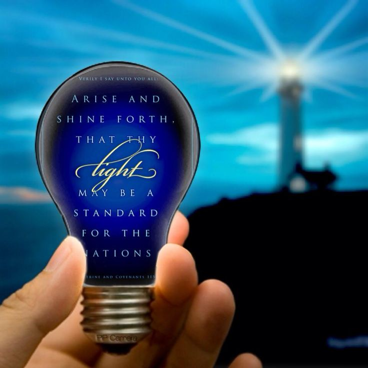 Arise and Shine Forth! #lds #ldsshare #share