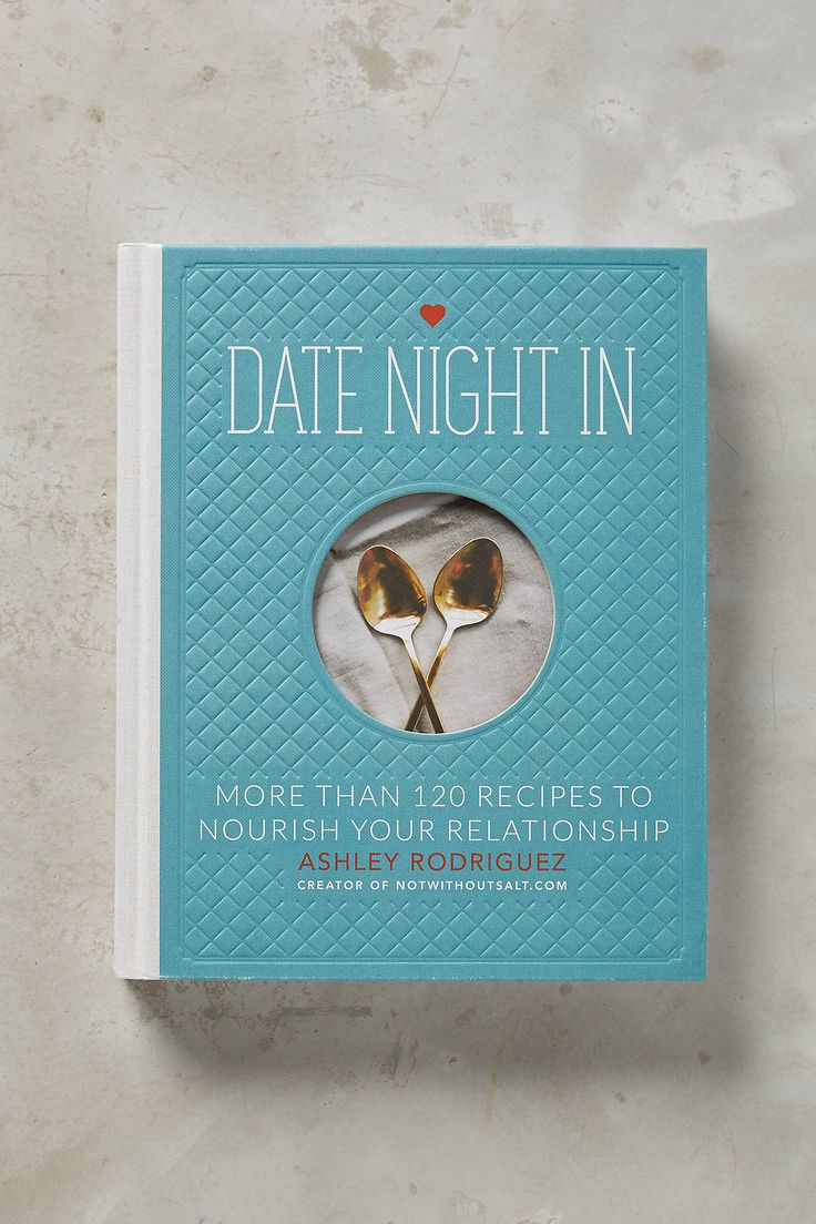 Such a fun date night cookbook! Couples choose one night a week to have a date night in and cook something special together.