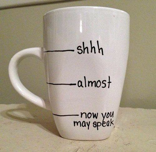 A guide for speaking to me in the morning. DIY