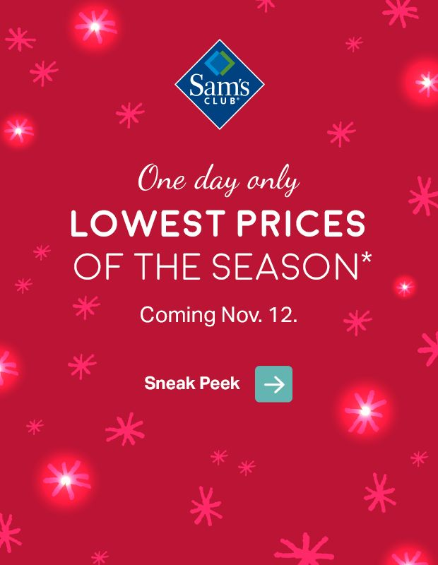 12 one day only shop early this saturday and grab the - Is Sams Club Open On Christmas Eve