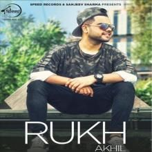 #Rukh Latest Track #Akhil #akhil2017 #rukhlatestsong #rukh2017song #rukhmp3song #rukhpunjabisong #downloadlatestpunjabisong #raunka