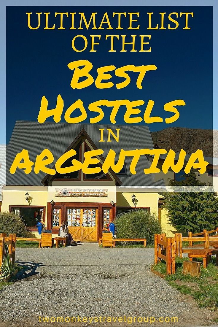 Ultimate List of The Best Hostels in Argentina