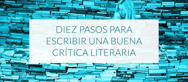 Diez pasos para escribir una buena crítica literaria