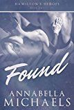 Found: Hamilton's Heroes series by Annabella Michaels (Author) #LGBT #Kindle US #NewRelease #Lesbian #Gay #Bisexual #Transgender #eBook #ad