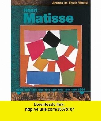 Matisse (Artists in Their World) (9780749646264) Jude Welton , ISBN-10: 0749646268  , ISBN-13: 978-0749646264 ,  , tutorials , pdf , ebook , torrent , downloads , rapidshare , filesonic , hotfile , megaupload , fileserve